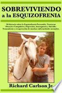 Sobreviviendo a la esquizofrenia