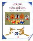 Sócrates y los tres cochinitos