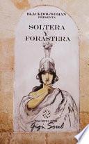 Soltera y Forastera