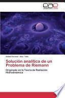 Solución analítica de un Problema de Riemann