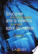 Soluciones de la sociedad española ante la violencia que se ejerce sobre las mujeres