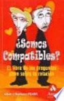 ¿SOMOS COMPATIBLES?
