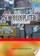 SOMOS LOS PLATERO - ESTO ES ROCK AND ROLL Y NO SOMOS AMERICANOS