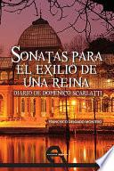 Sonatas para el exilio de una reina