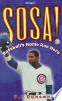 Sosa! Baseball's Home Run Hero