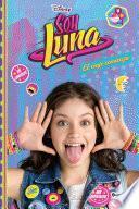 Soy Luna 1. El viaje comienza