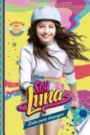 Soy Luna 8. Lista para despegar