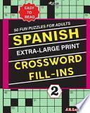 SPANISH Extra Large Print CROSSWORD FILL-INS