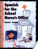 Spanish for the School Nurse's Office