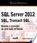 SQL Server 2012 - SQL, Transact SQL