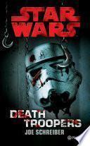Star Wars. Death Troopers