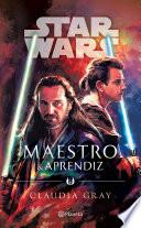 Star Wars. Maestro y aprendiz