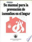 Su manual para la prevención de incendios en el hogar