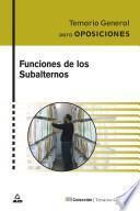 Subalternos, Funciones. Temario General. E-book