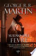 Sueño del Fevre (Biblioteca George R. R. Martin)