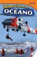 ¡Supervivencia! Océano (Survival! Ocean) (Spanish Version)