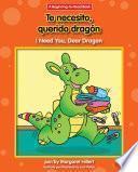 Te necesito, querido dragón / I Need You, Dear Dragon