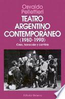 Teatro argentino contemporáneo (1980-1990)