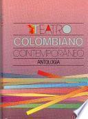 Teatro colombiano contemporáneo
