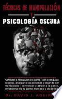 Técnicas de Manipulación Y Psicología Oscura