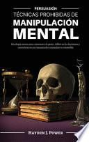 Técnicas Prohibidas de Manipulación Mental