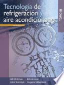 Tecnologia de refrigeracion y aire acondicionado / Refrigeration and Air Conditioning Technology