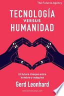 Tecnología versus Humanidad
