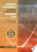 Temario Resumido de Oposiciones de Educación Física Secundaria (LOMCE) Volumen IV