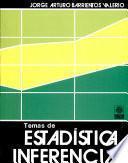Temas de Estadística Inferencial.módulo Ii