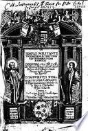 Templo militante triumphos de virtudes festividades y vidas de santos ... Primera y segunda parte