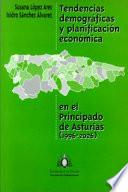 Tendencias demográficas y planificación económica en el Principado de Asturias (1996-2026)