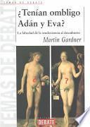 Tenian Ombligo Adan y Eva?