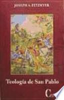 Teología de San Pablo : síntesis y perspectivas