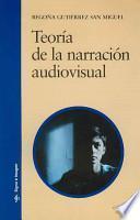 Teoría de la narración audiovisual