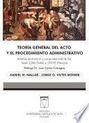 Teoría general del acto y el procedimiento administrativo