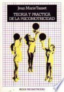 Teoría y práctica de la psicomotricidad
