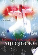 Teoría y práctica del Taiji Qigong