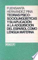Teorías psicosociolingüísticas y su aplicación a la adquisición del español como lengua materna