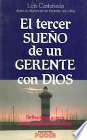 Tercer Sueno De Un Gerente Con Dios / Third Dream of a Manager with God