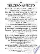 Tercero aspecto de los dos ordenes terceros, Franciscano, y Dominicano: por el que sin judicial estrepito se sostiene en su antigua, indubitable precedencia el Orden Tercero Franciscano respecto al Dominicano: pesanze en las balanzas de la justicia, y verdad el prontuario franciscano del año de 1768; y el escrutinio dominicano del año de 1773. ..