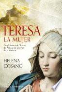 Teresa. La mujer