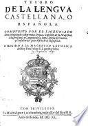 Tesoro dela lengua castellana o espanola