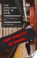 The amazing son in law - El Yerno Millonario - COMPLETO ESPAÑOL