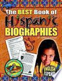 The Best Book of Hispanic Biographies