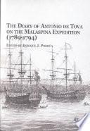 The Diary of Antonio de Tova on the Malaspina Expedition 1789-1794