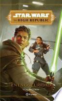 The High Republic. En la oscuridad