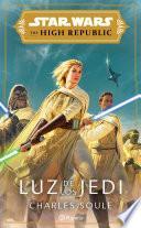 The High Republic. Luz de los Jedi