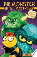 The Monster in the Mattress and Other Stories / Monstruo en el colchón y otros cuentos