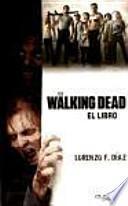 The walking dead. El libro