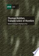 Thomas Hobbes. Tratado Sobre El Hombre